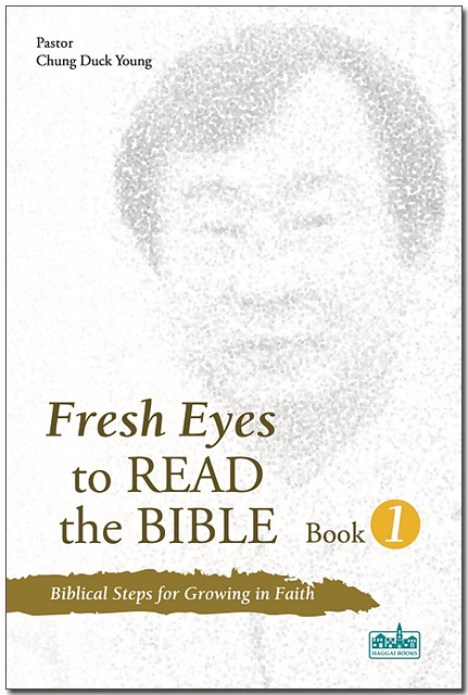 Book Cover: Fresh Eyes to Read the Bible I